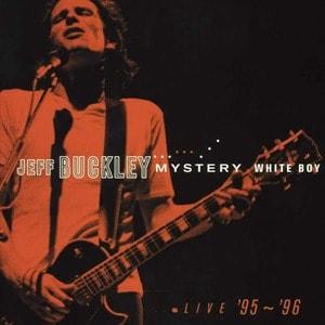'Mystery White Boy' by Jeff Buckley