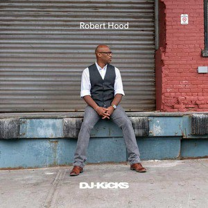 'DJ-Kicks' by Robert Hood