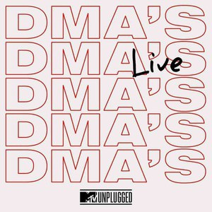 'MTV Unplugged Live' by DMA'S
