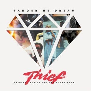 'Thief (Original Motion Picture Soundtrack)' by Tangerine Dream