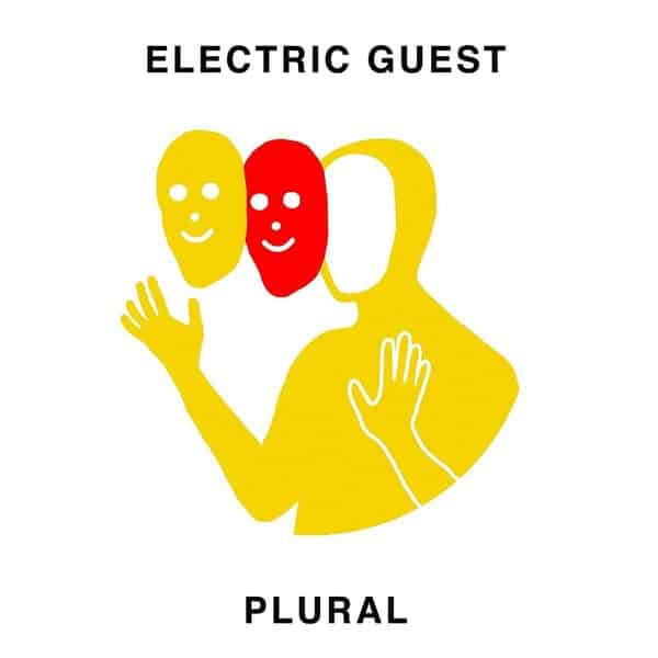 'Plural' by Electric Guest