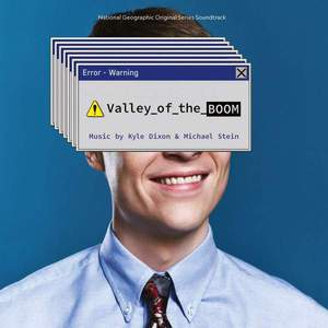 'Valley Of The Boom' by Kyle Dixon & Michael Stein