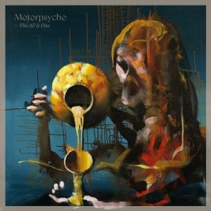 'The All Is One' by Motorpsycho