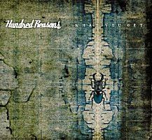 'What You Get' by Hundred Reasons