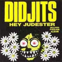 Hey Judester by Didjits