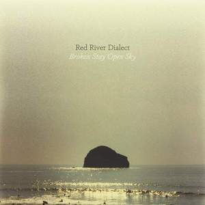 'Broken Stay Open Sky' by Red River Dialect