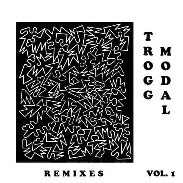 'Trogg Modal Vol. 1 (Remixes)' by Eric Copeland