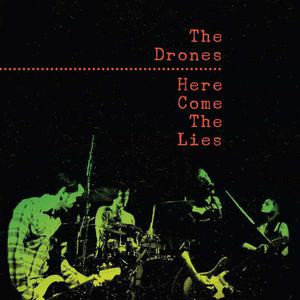 'Here Come The Lies' by The Drones
