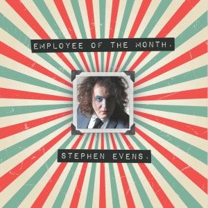 'Employee Of The Month' by Stephen EvEns