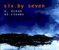 Ocean/ Clouds by Six By Seven