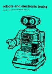 Robots & Electronic Brains # 18 by Vacuum Spasm Babies, Stone Ghost Collective, Various
