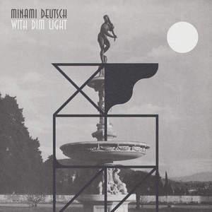 'With Dim Light' by Minami Deutsch