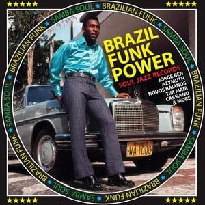 'Brazil Funk Power - Brazilian Funk & Samba Soul' by Various