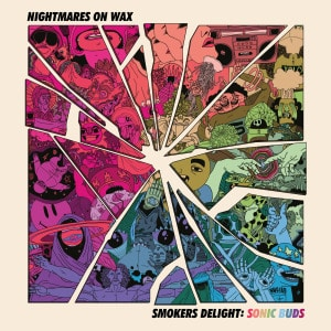 'Smokers Delight: Sonic Buds' by Nightmares On Wax