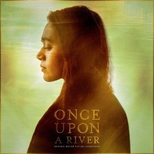 'Once Upon A River (Original Motion Picture Soundtrack)' by Various