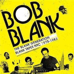 Bob Blank – The Blank Generation by Various