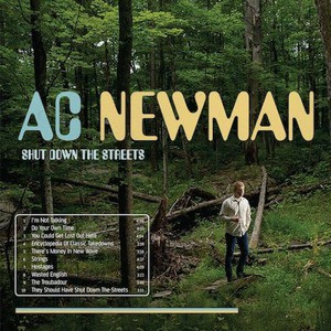 'Shut Down The Streets' by AC Newman
