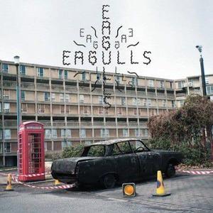 'Eagulls' by Eagulls