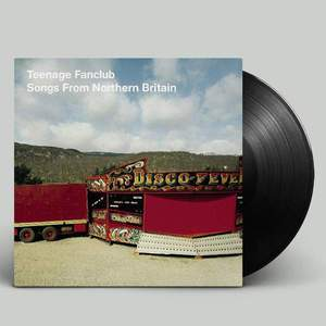 'Songs From Northern Britain' by Teenage Fanclub
