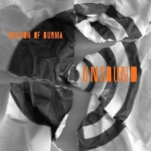 'Unsound' by Mission Of Burma