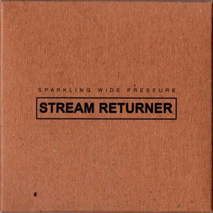 'Stream Returner' by Sparkling Wide Pressure