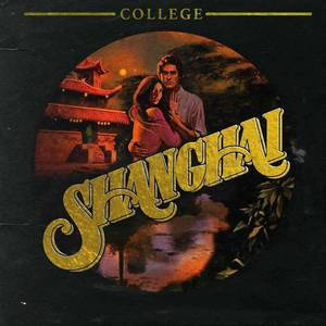 'Shanghai' by College