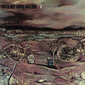 'Earth Rot' by David Axelrod