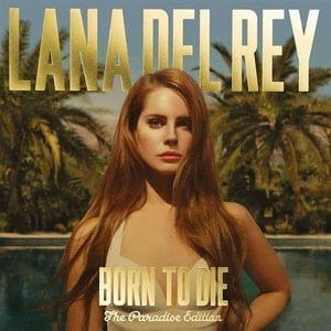 'Born To Die (The Paradise Edition)' by Lana Del Rey