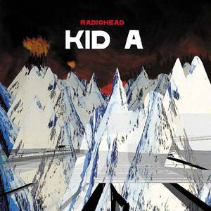 'Kid A' by Radiohead