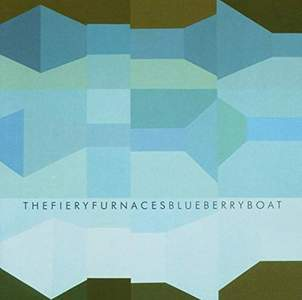 'Blueberry Boat' by The Fiery Furnaces