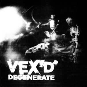 'Degenerate' by Vex'd