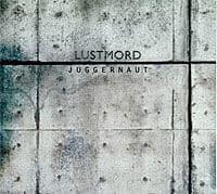 Juggernaut by Lustmord