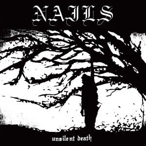 'Unsilent Death' by Nails