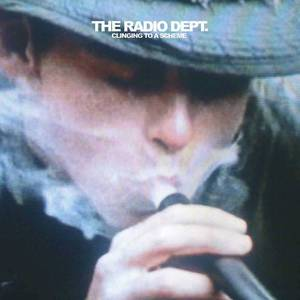 'Clinging To A Scheme' by The Radio Dept