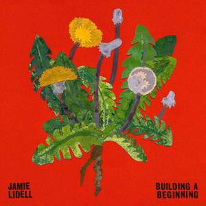 'Building a Beginning' by Jamie Lidell