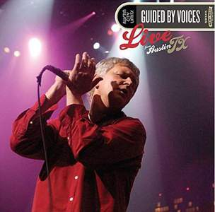 'Live From Austin, TX' by Guided By Voices