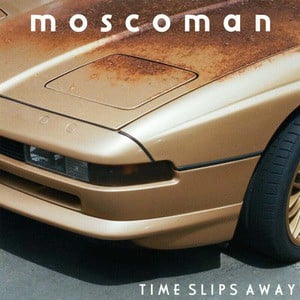 'Time Slips Away' by Moscoman