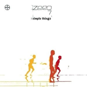 'Simple Things' by Zero 7
