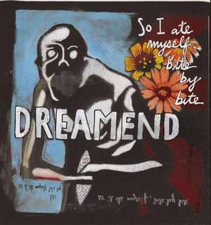 'So I Ate Myself, Bite by Bite' by Dreamend