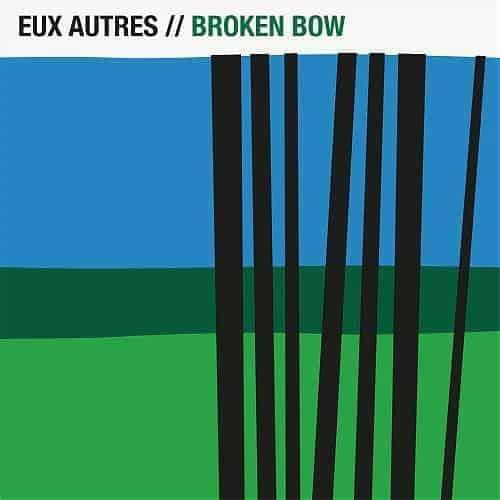 'Broken Bow' by Eux Autres