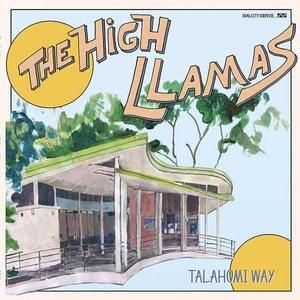 'Talahomi Way' by The High Llamas