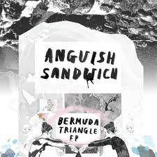 Bermuda Triangle EP by Anguish Sandwich