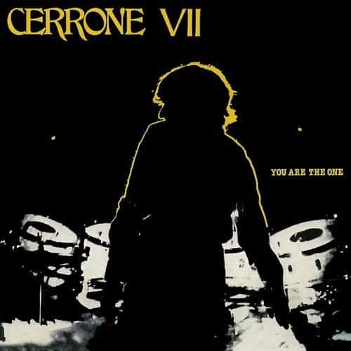'Cerrone VII - You Are The One' by Cerrone