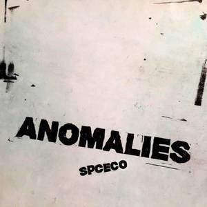 'Anomalies' by SPC ECO