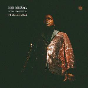 'It Rains Love' by Lee Fields & The Expressions