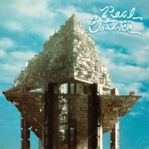 'Real Estate' by Real Estate
