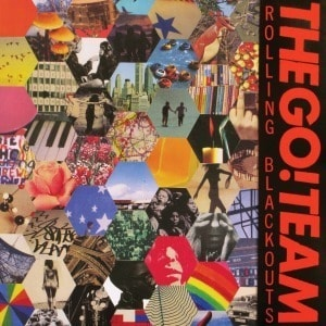 'Rolling Blackouts' by The Go! Team