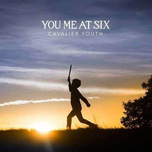 'Cavalier Youth' by You Me At Six