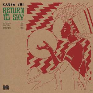 'Return To Sky' by Causa Sui