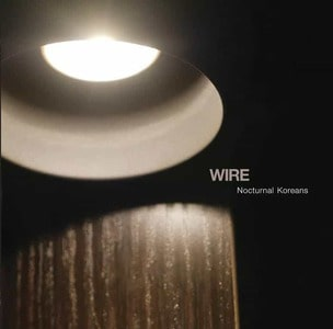 'Nocturnal Koreans' by Wire